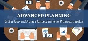Neue BARC-Studie: Effizienter planen mit Advanced Planning