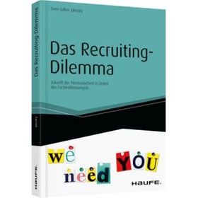 Das Recruiting-Dilemma