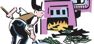 Wenn der übereifrige Haushüter versehen viel Geld verbrennt
