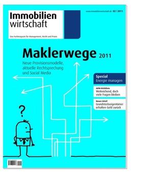 Immobilienwirtschaft Ausgabe 2/2011 | Immobilienwirtschaft: Magazin für Management, Recht, Praxis