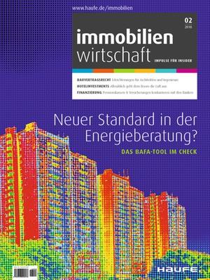 Immobilienwirtschaft 2/2018 | Immobilienwirtschaft: Magazin für Management, Recht, Praxis