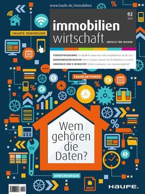 Immobilienwirtschaft 2/2019 | Immobilienwirtschaft: Magazin für Management, Recht, Praxis