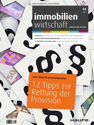 Immobilienwirtschaft 4/2018 | Immobilienwirtschaft: Magazin für Management, Recht, Praxis