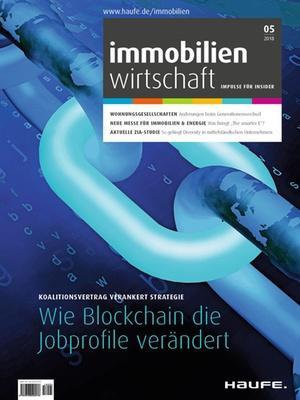 Immobilienwirtschaft 5/2018 | Immobilienwirtschaft: Magazin für Management, Recht, Praxis