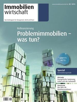 Immobilienwirtschaft Ausgabe 5/2013   Immobilienwirtschaft: Magazin für Management, Recht, Praxis