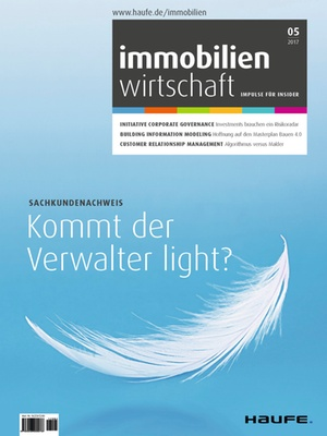 Immobilienwirtschaft 5/2017 | Immobilienwirtschaft: Magazin für Management, Recht, Praxis