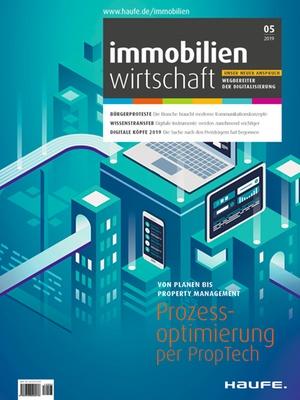Immobilienwirtschaft 5/2019 | Immobilienwirtschaft: Magazin für Management, Recht, Praxis