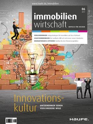 Immobilienwirtschaft 6/2017 | Immobilienwirtschaft: Magazin für Management, Recht, Praxis