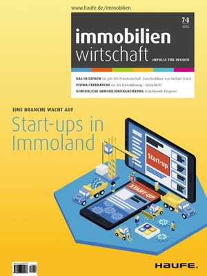 Immobilienwirtschaft Ausgabe 7+8/2016 | Immobilienwirtschaft: Magazin für Management, Recht, Praxis