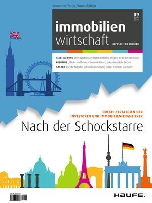 Immobilienwirtschaft Ausgabe 9/2016 | Immobilienwirtschaft: Magazin für Management, Recht, Praxis