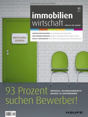Immobilienwirtschaft Ausgabe 11/2015 | Immobilienwirtschaft: Magazin für Management, Recht, Praxis