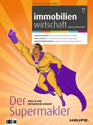 Immobilienwirtschaft 11/2016 | Immobilienwirtschaft: Magazin für Management, Recht, Praxis