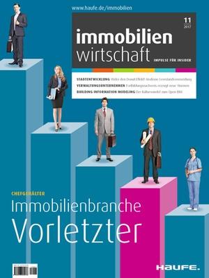 Immobilienwirtschaft 11/2017 | Immobilienwirtschaft: Magazin für Management, Recht, Praxis
