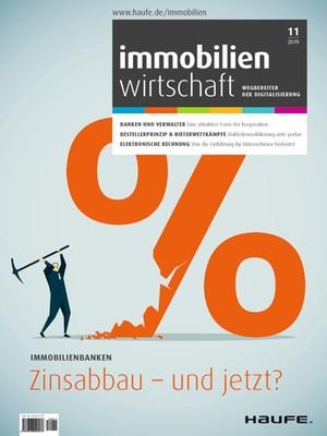 Immobilienwirtschaft 11/2019 | Immobilienwirtschaft: Magazin für Management, Recht, Praxis