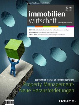 Immobilienwirtschaft 12/2016+01/2017 | Immobilienwirtschaft: Magazin für Management, Recht, Praxis
