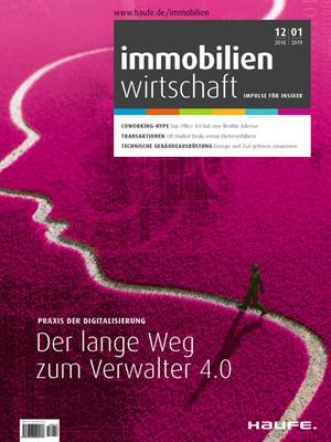 IW 12 2018+01 2019 | Immobilienwirtschaft: Magazin für Management, Recht, Praxis
