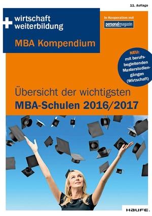 MBA 2016/2017: Die wichtigsten Schulen im Überblick