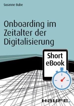 Onboarding im Zeitalter der Digitalisierung