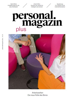 Personalmagazin plus Arbeitswelten 2021