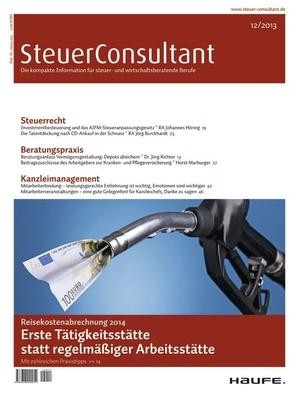 SteuerConsultant Ausgabe 12/2013 | SteuerConsultant