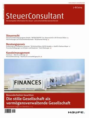 SteuerConsultant Ausgabe 07+08/2014 | SteuerConsultant