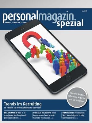 Personalmagazin spezial Trends im Recruiting 2017