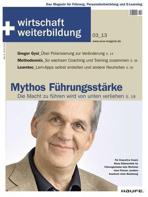 wirtschaft + weiterbildung Ausgabe 3/2013 | wirtschaft & weiterbildung