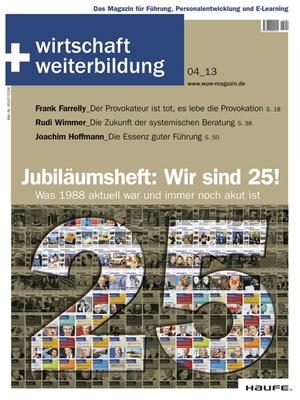 wirtschaft + weiterbildung Ausgabe 4/2013 | wirtschaft & weiterbildung